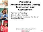 providing accommodations during instruction and assessment