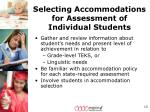 selecting accommodations for assessment of individual students1