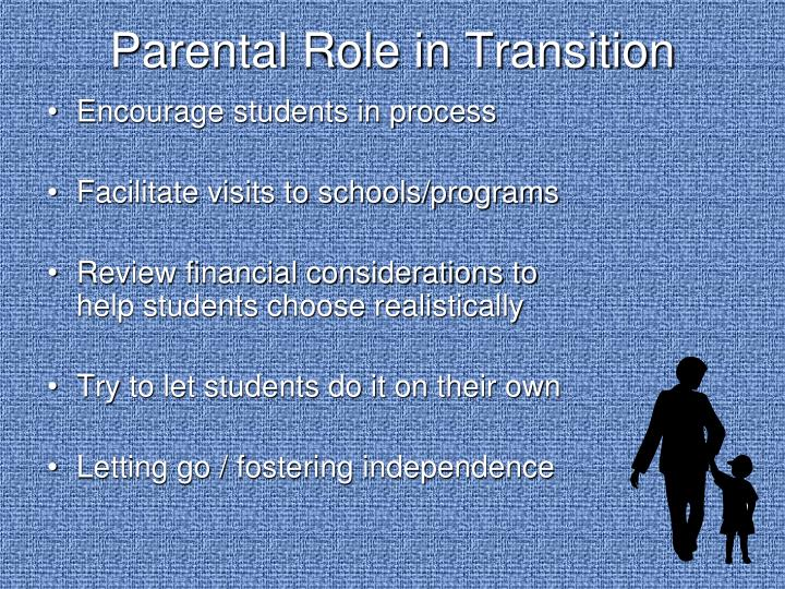 Parental Role in Transition