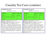 causality test cases continue3