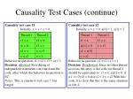 causality test cases continue4