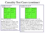 causality test cases continue7