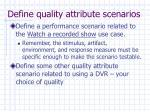 define quality attribute scenarios