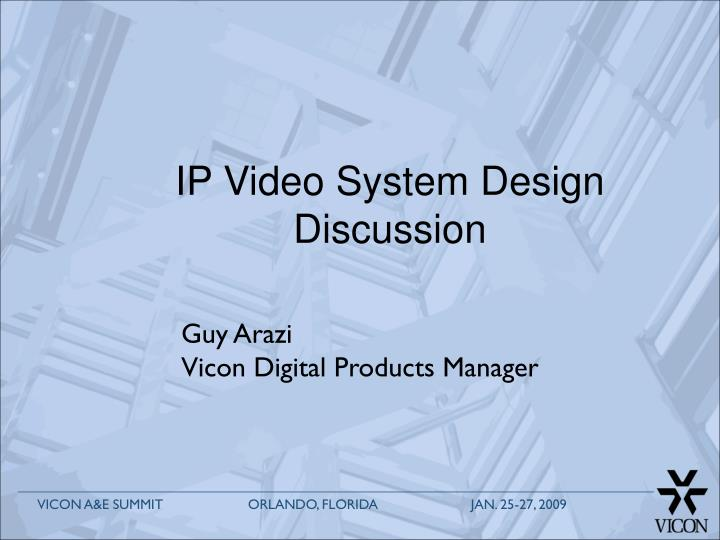ip video system design discussion n.