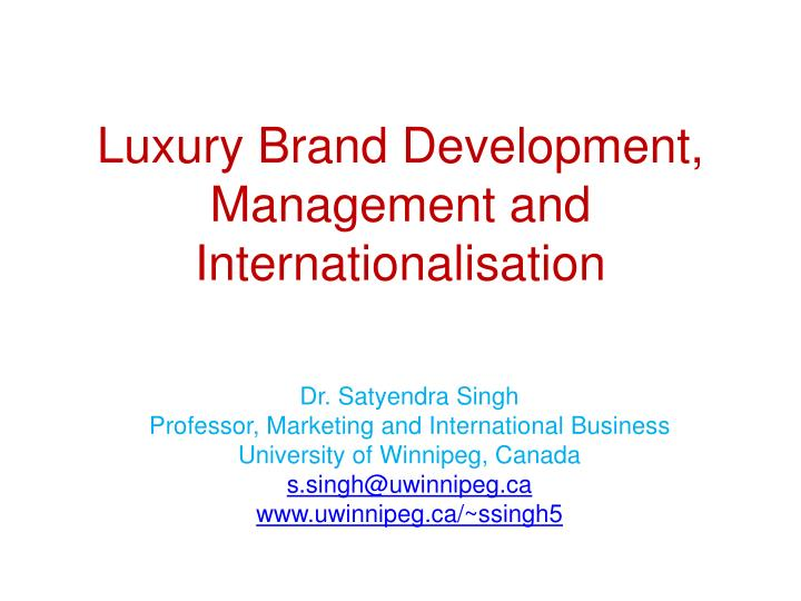 luxury brand development management and internationalisation n.