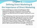 chapter 1 defining direct marketing the importance of direct marketing