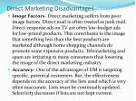 direct marketing disadvantages
