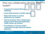 how can collaboration directly affect health