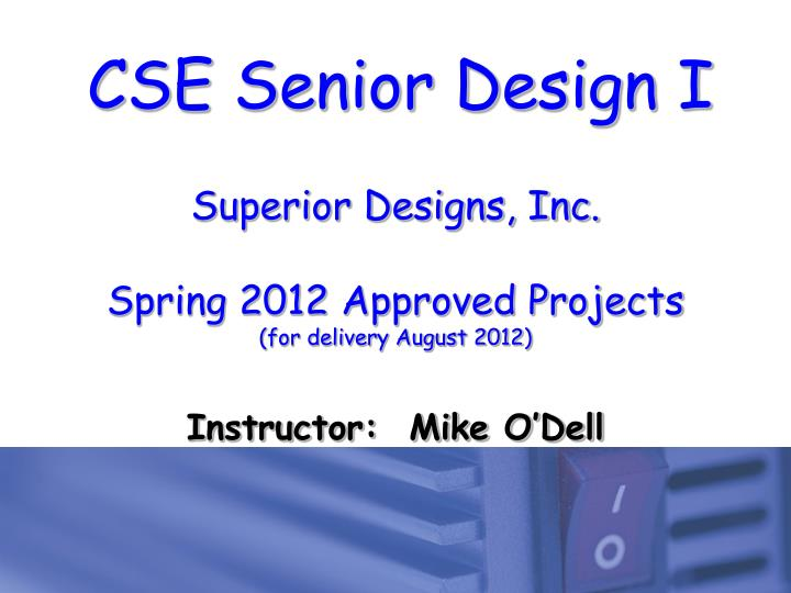 superior designs inc spring 2012 approved projects for delivery august 2012 n.