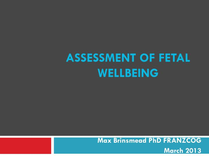 assessment of fetal wellbeing n.