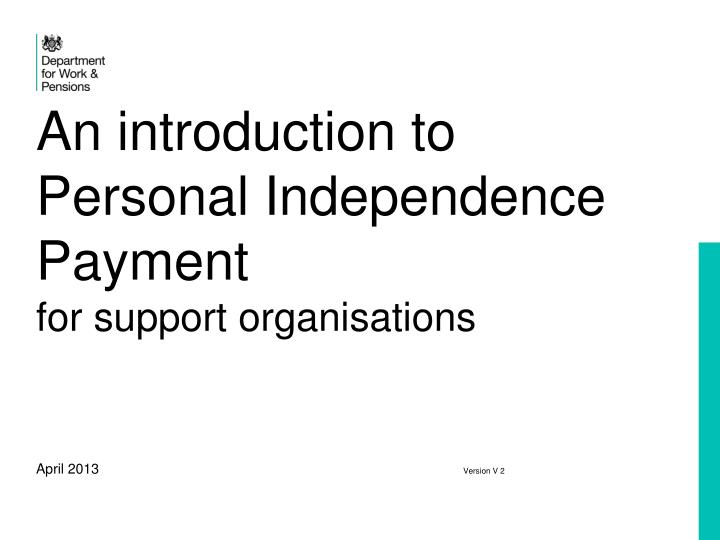 an introduction to personal independence payment for support organisations n.