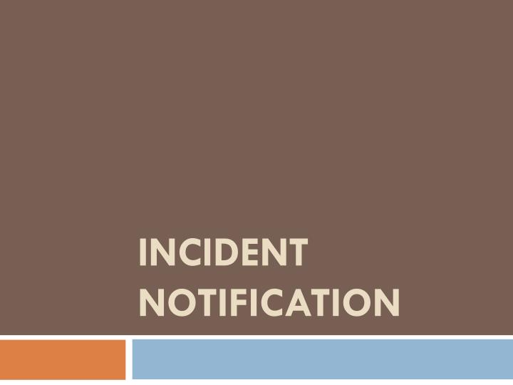 incident notification n.