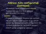 address auto configuration continued