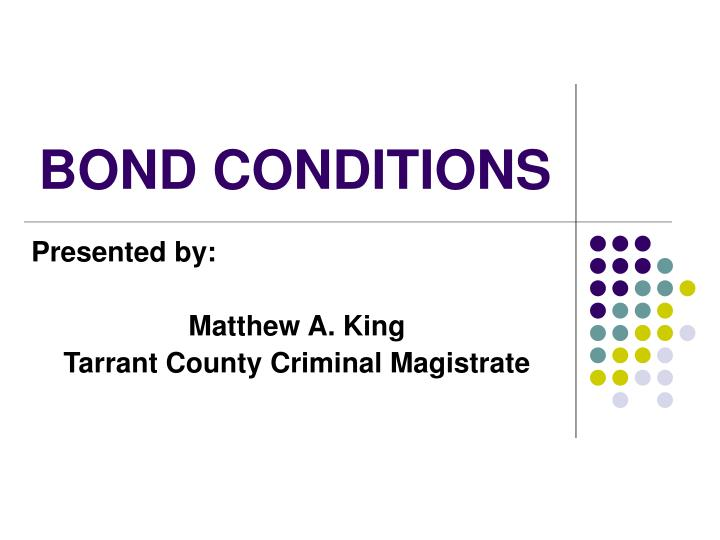 bond conditions n.