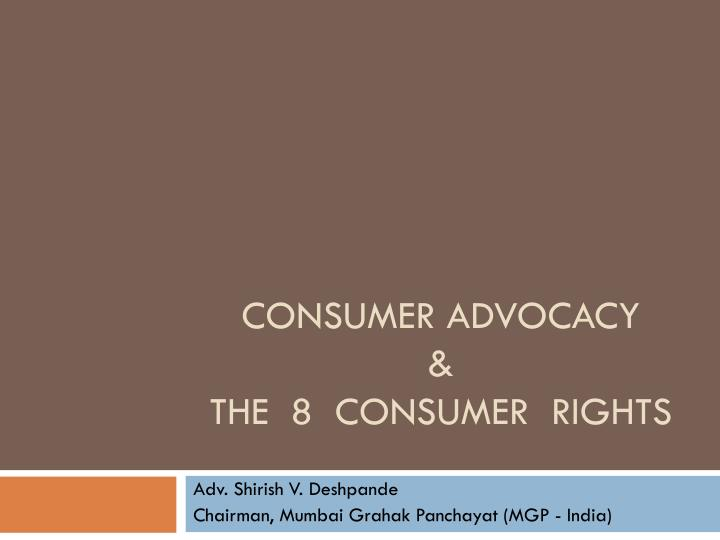 consumer advocacy the 8 consumer rights n.
