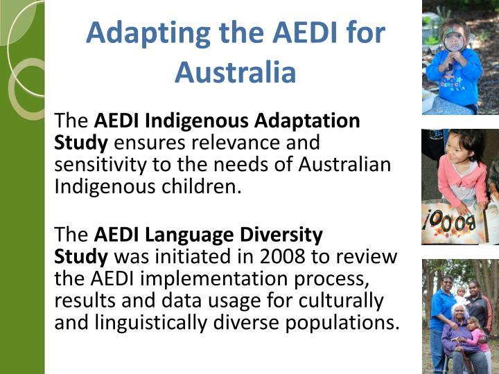 Adapting the AEDI for Australia