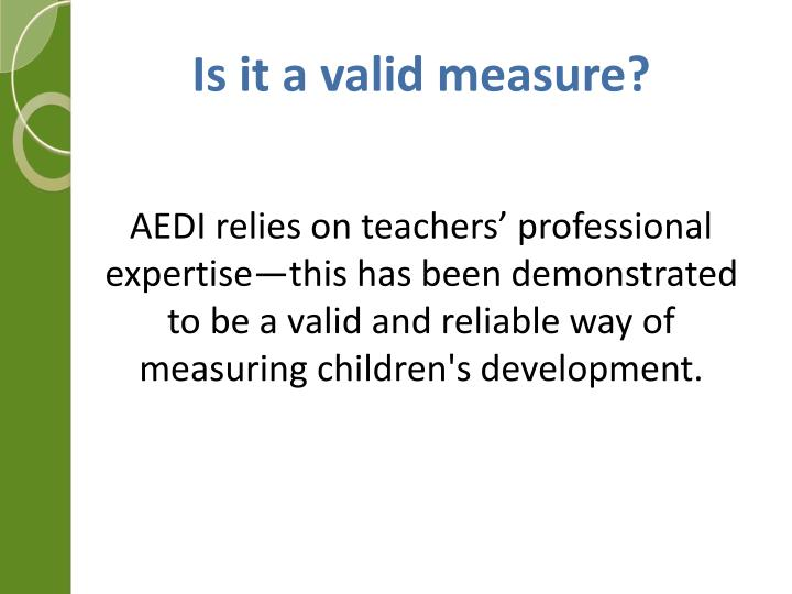 Is it a valid measure?