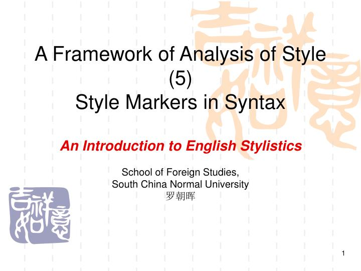 a framework of analysis of style 5 style markers in syntax n.