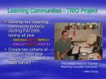 learning communities trio project