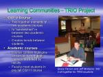 learning communities trio project1
