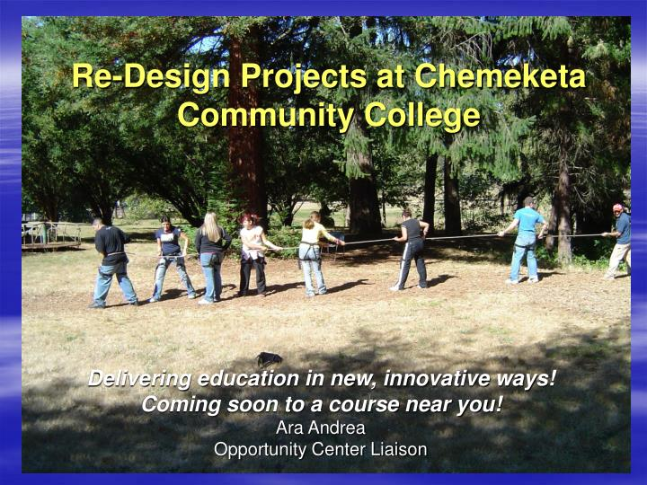 re design projects at chemeketa community college n.