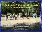 re design projects at chemeketa community college