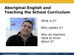 aboriginal english and teaching the school curriculum