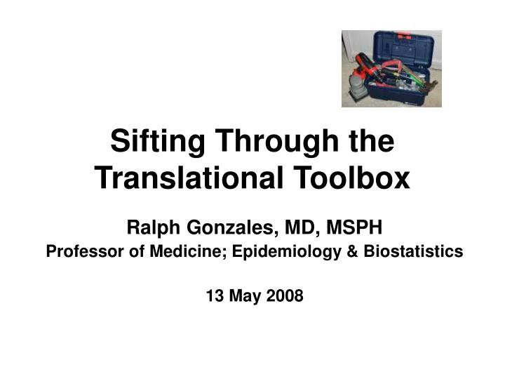 sifting through the translational toolbox n.