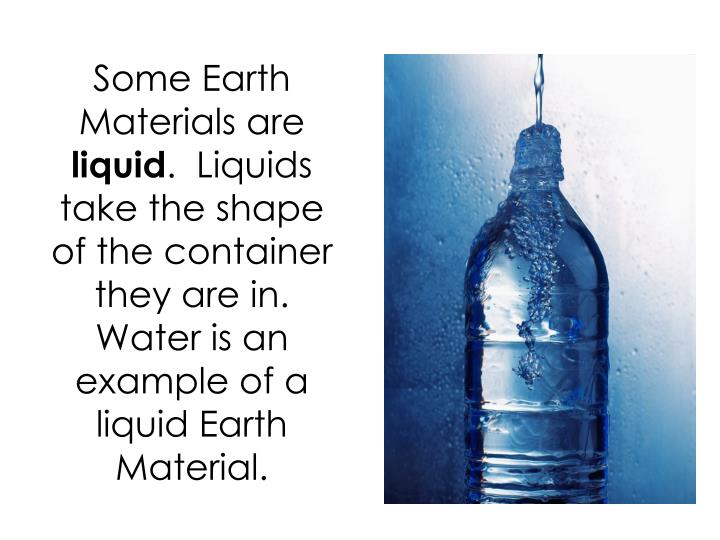 Some Earth Materials are