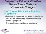 shaping the future a five year plan for iowa s system of community colleges