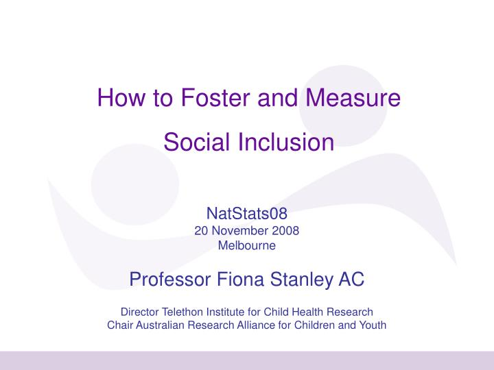 How to Foster and Measure