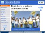 road shows to get non manorama readers