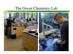 the green chemistry lab