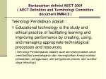 berdasarkan definisi aect 2004 aect definition and terminologi committee document mm4 0