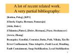 a lot of recent related work a very partial bibliography