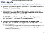 status update assessment of strategic options and no regrets implementation plan activities