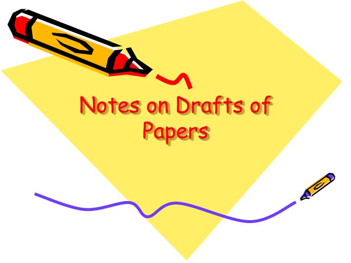 notes on drafts of papers n.