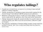 who regulates tailings