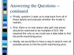 answering the questions continued4