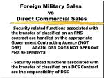 foreign military sales vs direct commercial sales