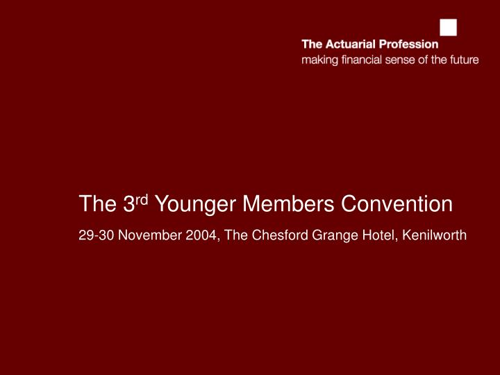 the 3 rd younger members convention n.