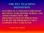 the pet teaching definition