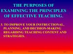 the purposes of examining the principles of effective teaching2