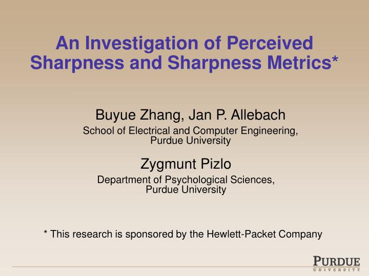 an investigation of perceived sharpness and sharpness metrics n.