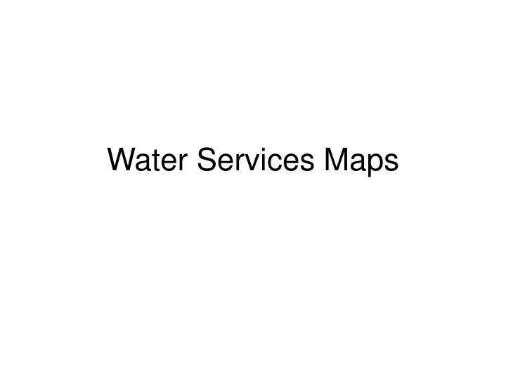 water services maps n.