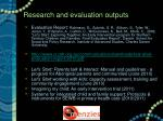 research and evaluation outputs