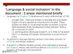 language social inclusion in the document 3 areas mentioned briefly