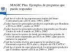 magic plus ejemplos de preguntas que puede responder
