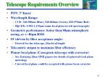 telescope requirements overview