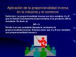 aplicaci n de la proporcionalidad inversa en la industria y el comercio